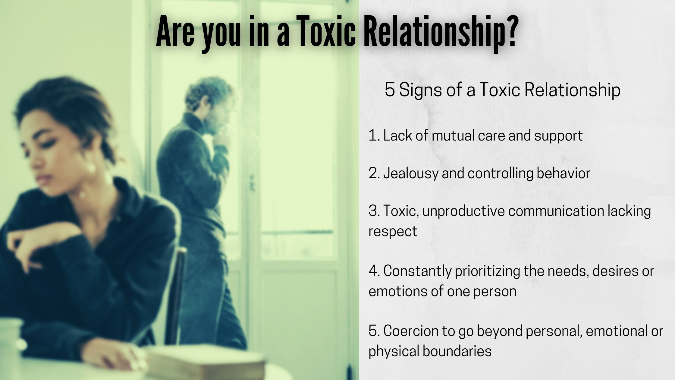 Signs and symptoms of Toxic Relationships