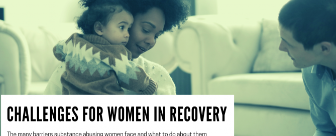 Challenges for women in recovery