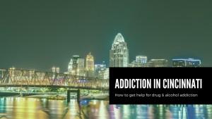 Cincinnati drug and alcohol rehab